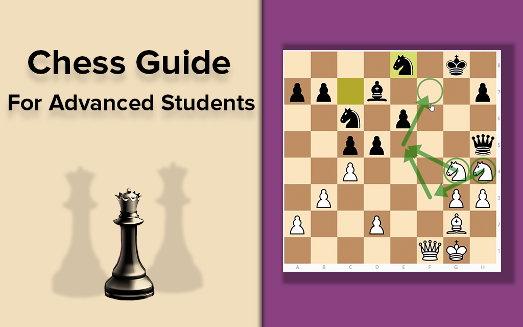 Chess Guide for Advanced Students