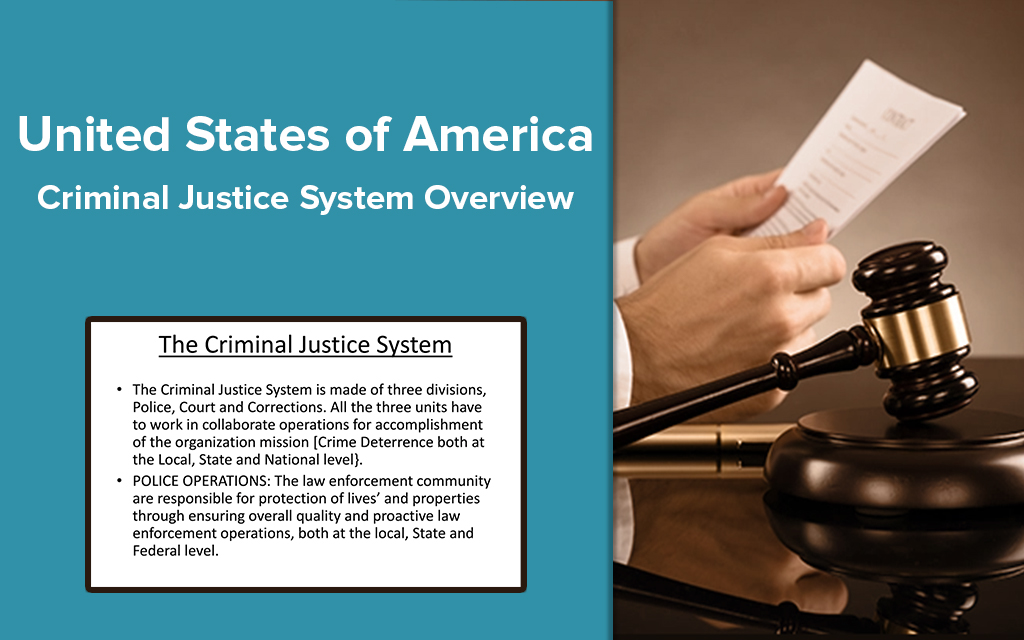 United States of America Criminal Justice System Overview