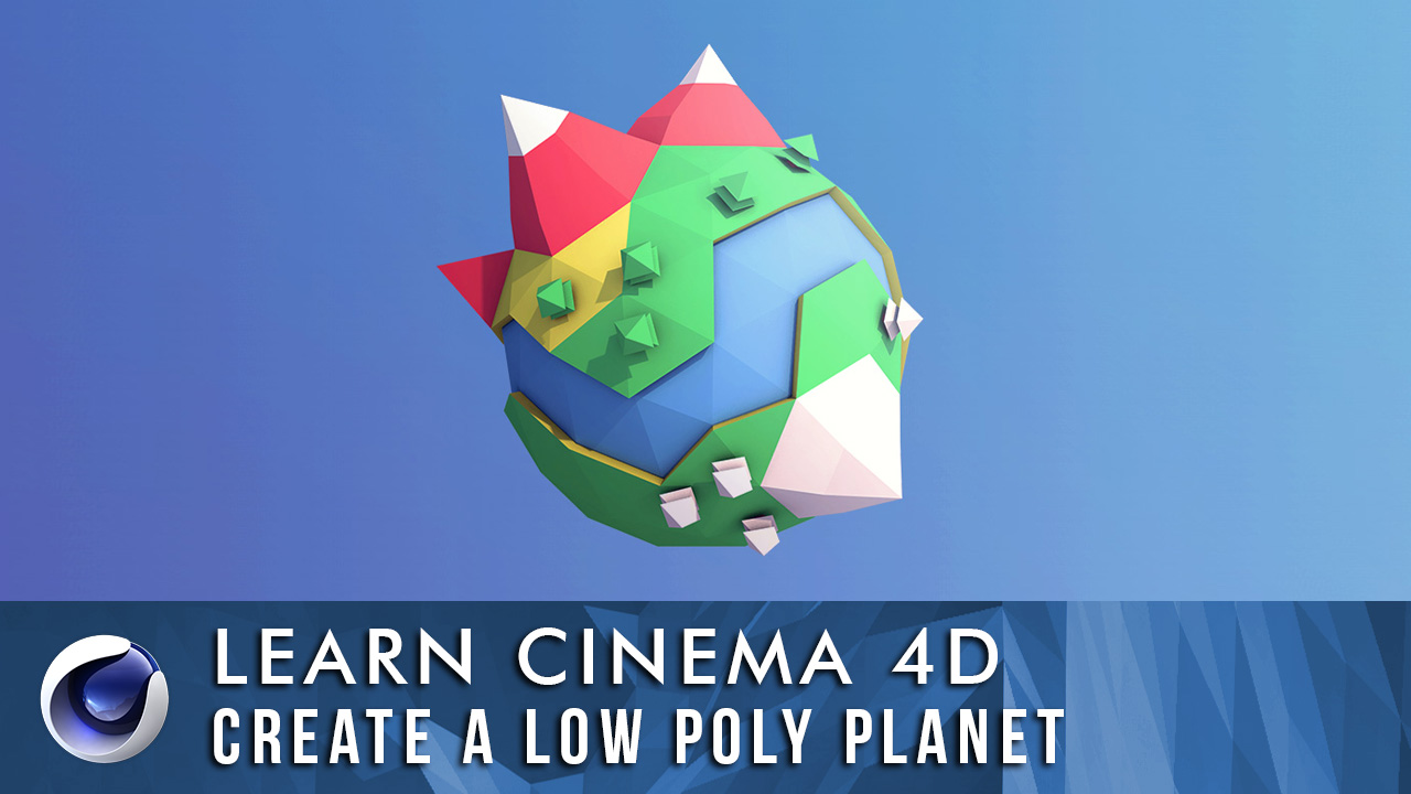 Create a Low Poly Planet Using Cinema 4D